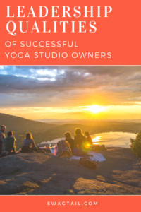 To run a successful yoga studio, it's essential to bring together a team of great teachers as well as cultivate the skill set necessary to lead that team. This blog post describes 7 traits essential to leadership, and shares practical ways to build and implement those skills now.