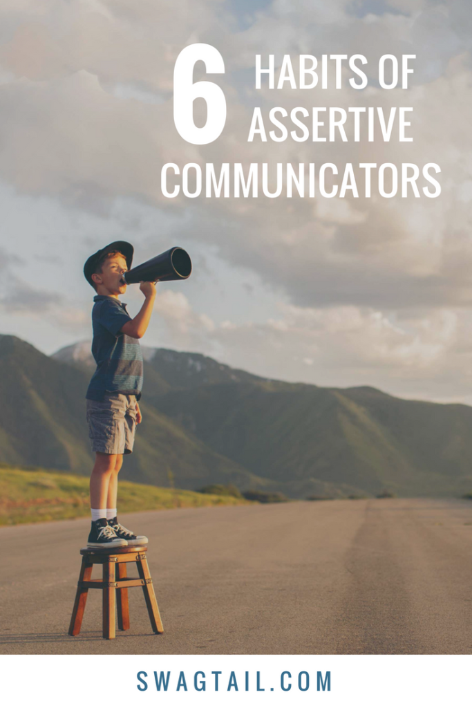 Your unique voice is the way in which you share your passions, skills, and experiences with the world. When you then infuse your voice with these six habits of assertive communicators, you build harmony in your relationships and increase the positive impact you have on your community.