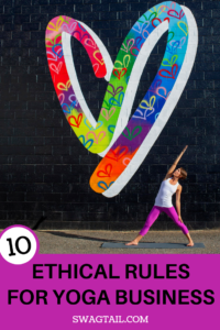 These 10 ethical rules of yoga business form the foundation for the agreements you make as a yoga professional and the decisions you make on a daily basis.