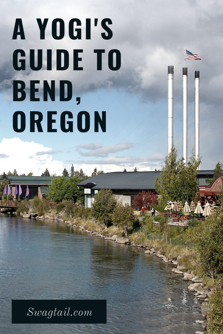 A Yogi S Guide To Bend Oregon Swagtail