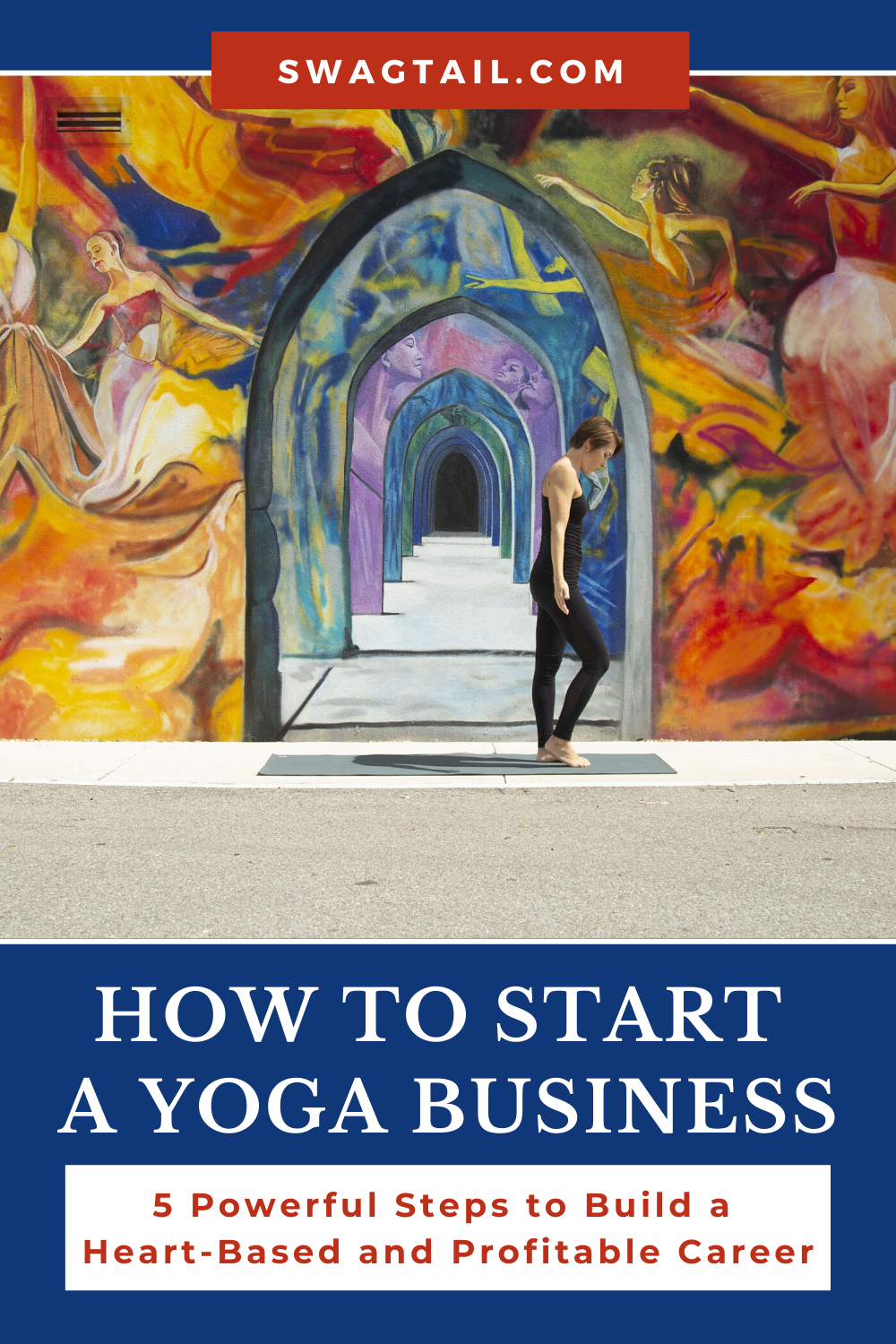There are simple steps to start a yoga business that's profitable and heart-based, whether you teach part-time or full-time. This article shows you how.