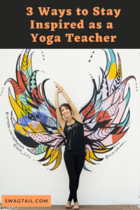 When you know what and why you're teaching yoga, you gain clarity about how to stay inspired as a yoga teacher. This post shows you how.